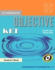 Objective KET Student's Book Podręcznik, Annette Capel, Wendy Sharp