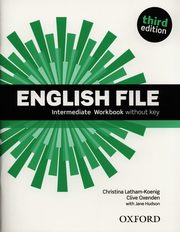 English File Intermediate Workbook, Latham-Koenig Christina, Oxenden Clive, Hudson Jane