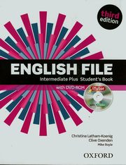 English File Intermediate Plus Student's Book with DVD-ROM, Latham-Koenig Christina, Oxenden Clive, Boyle Mike
