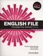 English File Intermediate Plus Workbook, Latham-Koenig Christina, Oxenden Clive