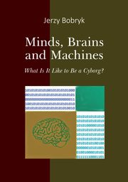 Minds brains and machines, Bobryk Jerzy