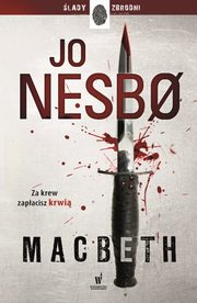 Macbeth, Nesbo Jo